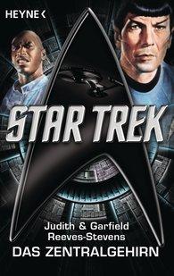 Judith  Reeves-Stevens, Garfield  Reeves-Stevens - Star Trek: Das Zentralgehirn