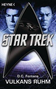 Dorothy Catherine  Fontana - Star Trek: Vulkans Ruhm