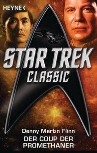 Denny Martin  Flinn - Star Trek - Classic: Der Coup der Promethaner
