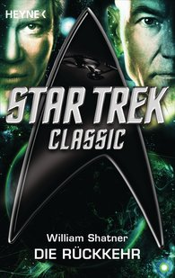 William  Shatner - Star Trek - Classic: Die Rückkehr