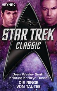 Dean Wesley  Smith, Kristine Kathryn  Rusch - Star Trek - Classic: Die Ringe von Tautee