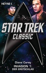 Diane  Carey - Star Trek - Classic: Der Erstschlag
