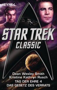 Dean Wesley  Smith, Kristine Kathryn  Rusch - Star Trek - Classic: Das Gesetz des Verrats