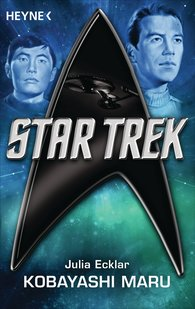 Julia  Ecklar - Star Trek: Kobayashi Maru