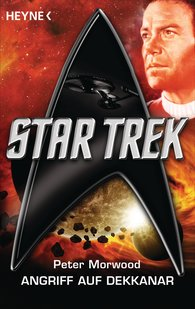 Peter  Morwood - Star Trek: Angriff auf Dekkanar