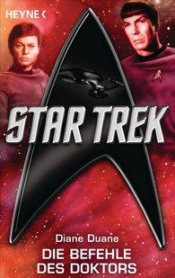 Diane  Duane - Star Trek: Die Befehle des Doktors