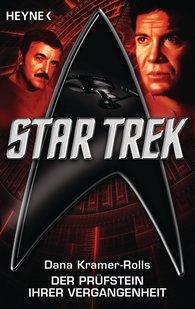 Dana  Kramer-Rolls - Star Trek: Der Prüfstein ihrer Vergangenheit