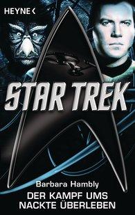 Barbara  Hambly - Star Trek: Der Kampf ums nackte Überleben