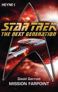 David  Gerrold - Star Trek - The Next Generation: Mission Farpoint