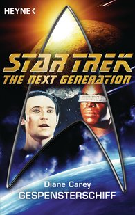 Diane  Carey - Star Trek - The Next Generation: Gespensterschiff