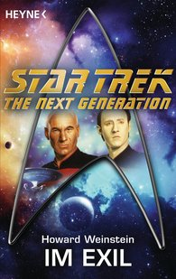 Howard  Weinstein - Star Trek - The Next Generation: Im Exil