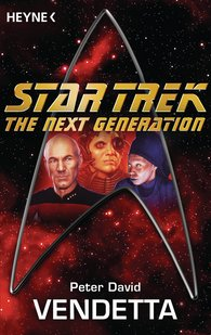 Peter  David - Star Trek - The Next Generation: Vendetta