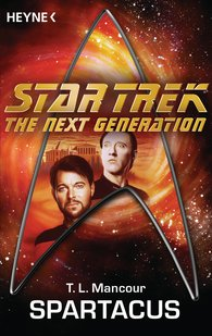 T. L.  Mancour - Star Trek - The Next Generation: Spartacus