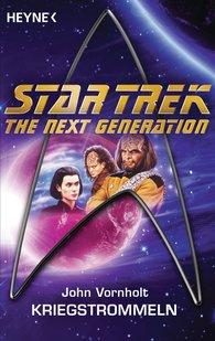 John  Vornholt - Star Trek - The Next Generation: Kriegstrommeln