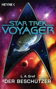 L. A.  Graf - Star Trek - Voyager: Der Beschützer
