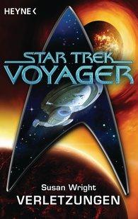 Susan  Wright - Star Trek - Voyager: Verletzungen