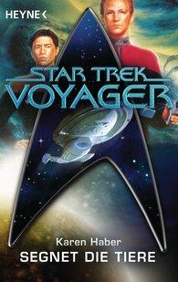 Karen  Haber - Star Trek - Voyager: Segnet die Tiere