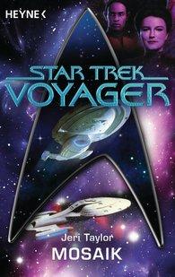 Jeri  Taylor - Star Trek - Voyager: Mosaik