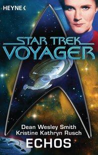 Dean Wesley  Smith, Kristine Kathryn  Rusch, Nina Kiriki  Hoffman - Star Trek - Voyager: Echos