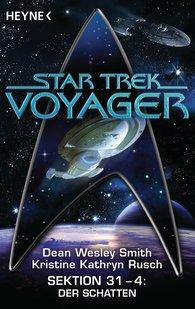 Dean Wesley  Smith, Kristine Kathryn  Rusch - Star Trek - Voyager: Der Schatten