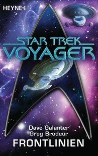 Dave  Galanter, Greg  Brodeur - Star Trek - Voyager: Frontlinien