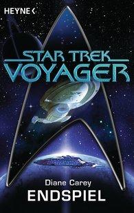 Diane  Carey - Star Trek - Voyager: Endspiel