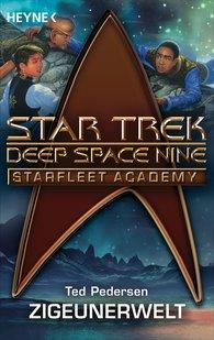 Ted  Pedersen - Star Trek - Starfleet Academy: Zigeunerwelt