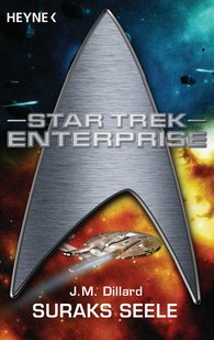 J. M.  Dillard - Star Trek - Enterprise: Suraks Seele