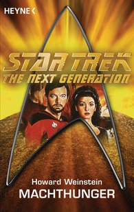 Howard  Weinstein - Star Trek - The Next Generation: Machthunger