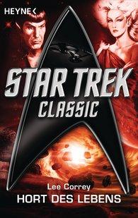 Lee  Correy - Star Trek: Hort des Lebens