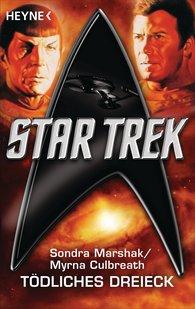 Sondra  Marshak, Myrna  Culbreath - Star Trek: Tödliches Dreieck