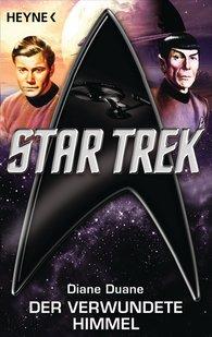 Diane  Duane - Star Trek: Der verwundete Himmel