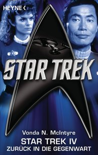 Vonda N.  McIntyre - Star Trek IV: Zurück in die Gegenwart