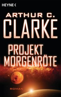 Arthur C.  Clarke - Projekt Morgenröte