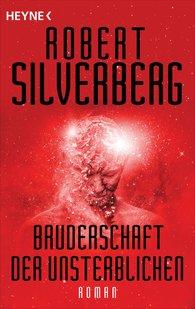 Robert  Silverberg - Bruderschaft der Unsterblichen