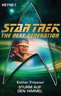 Esther M.  Friesner - Star Trek - The Next Generation: Sturm auf den Himmel