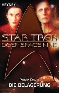 Peter  David - Star Trek - Deep Space Nine: Die Belagerung