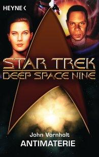 John  Vornholt - Star Trek - Deep Space Nine: Antimaterie