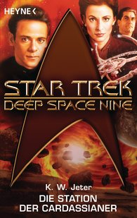 Kevin Way  Jeter - Star Trek - Deep Space Nine: Die Station der Cardassianer