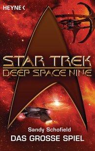 Sandy  Schofield - Star Trek - Deep Space Nine: Das große Spiel