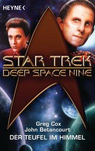 Greg  Cox, John Gregory  Betancourt - Star Trek - Deep Space Nine: Der Teufel am Himmel
