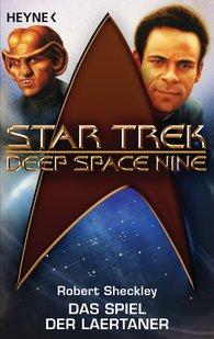 Robert  Sheckley - Star Trek - Deep Space Nine: das Spiel der Laertaner