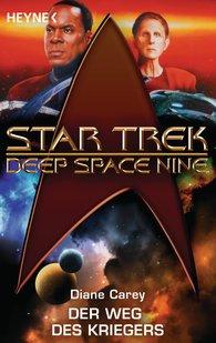 Diane  Carey - Star Trek - Deep Space Nine: Der Weg des Kriegers