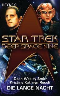 Dean Wesley  Smith, Kristine Kathryn  Rusch - Star Trek - Deep Space Nine: Die lange Nacht