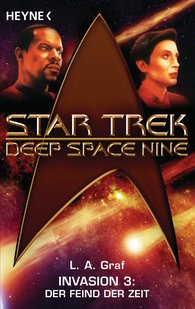 L. A.  Graf - Star Trek - Deep Space Nine: Der Feind der Zeit