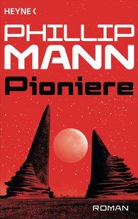 Phillip  Mann - Pioniere