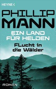 Phillip  Mann - Flucht in die Wälder