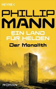 Phillip  Mann - Der Monolith