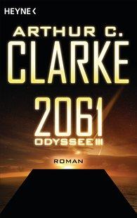 Arthur C.  Clarke - 2061 - Odyssee III