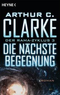 Arthur C.  Clarke - Die nächste Begegnung